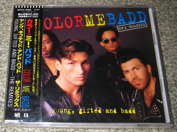 Color Me Badd - Young, Gifted And Badd Remixes